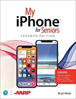 My iPhone for Seniors, 7th Edition Front Cover