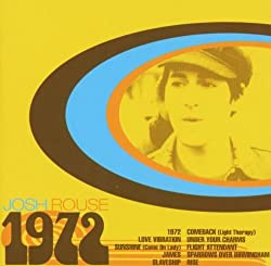 1972 by Josh Rouse (2003-09-08)