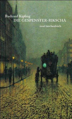Die Gespenster-Rikscha und andere unheimliche Geschichten (insel taschenbuch)