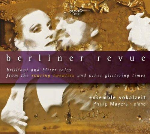 Berliner Revue - Songs der Goldenen Zwanziger