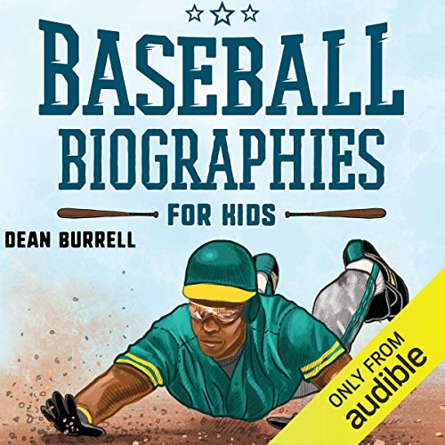 Baseball Biographies for Kids Audiobook By Dean Burrell cover art