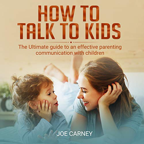 How to Talk to Kids audiobook cover art