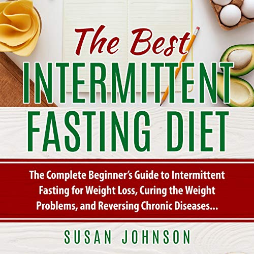 The Best Intermittent Fasting Diet  By  cover art