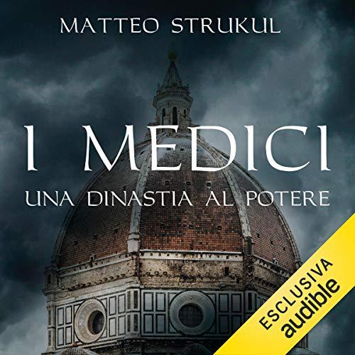 『I Medici. Una dinastia al potere』のカバーアート