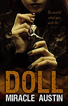 Doll by [Miracle Austin]