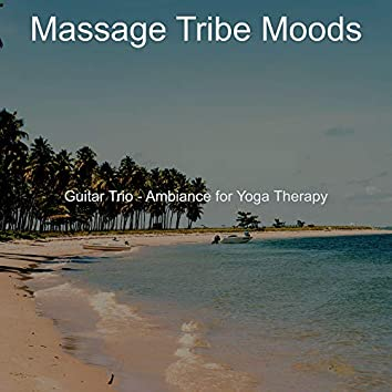 Guitar Trio - Ambiance for Yoga Therapy