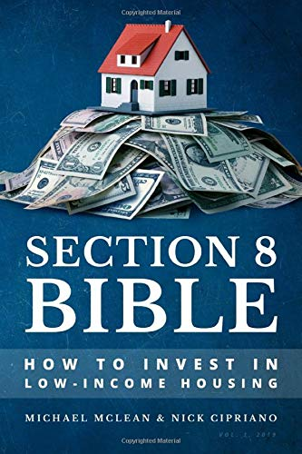 Real Estate Investing Books! - Section 8 Bible: How to Invest in Low-Income Housing
