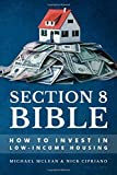 Section 8 Bible: How to Invest in Low-Income Housing