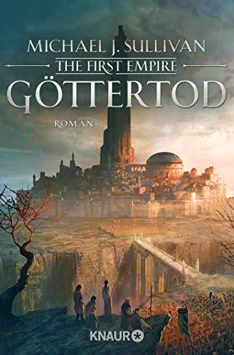 Göttertod: The First Empire (Zeit der Legenden, Band 3)