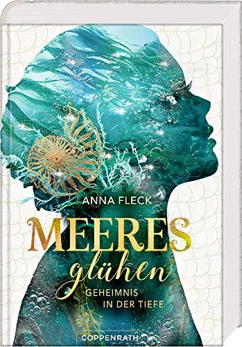 Buchseite und Rezensionen zu 'Meeresglühen (Romantasy-Trilogie, Bd. 1): Geheimnis in der Tiefe' von Anna Fleck