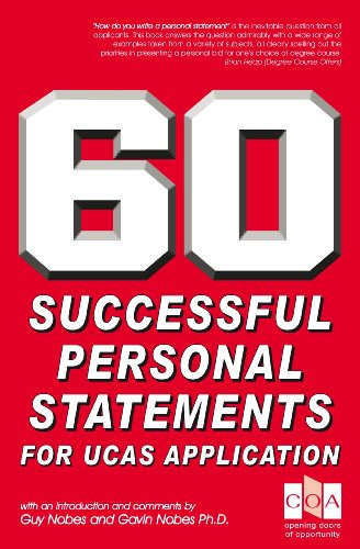 60 Successful Personal Statements for UCAS Application (English Edition)