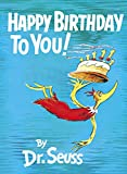 Happy Birthday to You! (Classic Seuss)