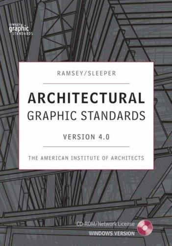 Architectural Graphic Standards 4.0 (Ramsey/Sleeper Architectural Graphic Standards Series)