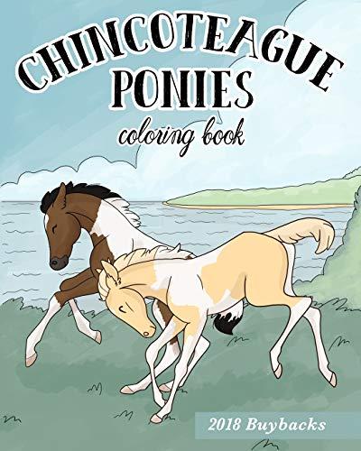 Chincoteague Ponies: 2018 Buybacks: Coloring Book (Chincoteague Coloring Books)