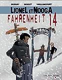 Lionel et Nooga, Tome 2 - Farenheit 14