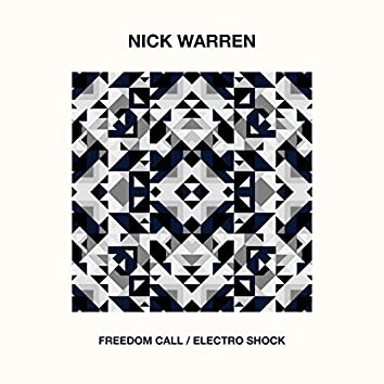 Freedom Call / Electro Shock