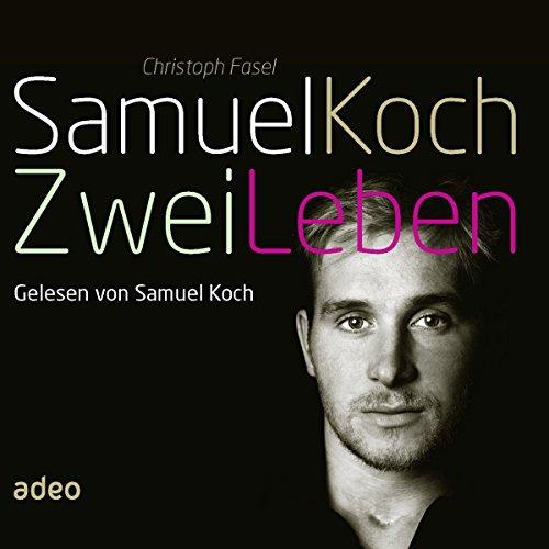 Samuel Koch - Zwei Leben Titelbild