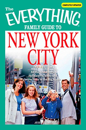 The Everything Family Guide to New York City: All the best hotels, restaurants, sites, and attractions in the Big Apple (Everything®)