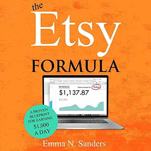 The Etsy Formula Audiobook By Emma N. Sanders cover art
