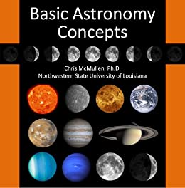 An Introduction to Basic Astronomy Concepts (with Space Photos) by [Chris McMullen]