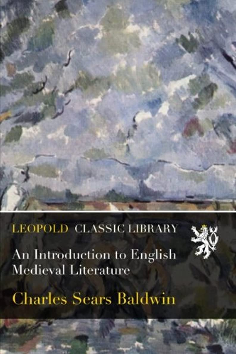 トリップ拡張筋肉のAn Introduction to English Medieval Literature