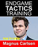 Endgame Tactics Training Magnus Carlsen: How To Improve Your Chess With Magnus Carlsen And Become A Chess Endgame Master-Erwich, Frank