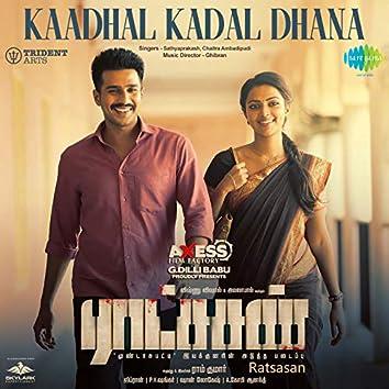 """Kaadhal Kadal Dhana (From """"Ratsasan"""") - Single"""
