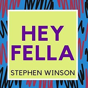 Hey Fella