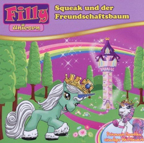 Sony Music Europa Mini Filly Unicorn CD Folge 04 - Squeak und der Freundschaftsbaum (88697974022)