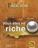 Vous êtes né riche - Macro Editions - 10/11/2010