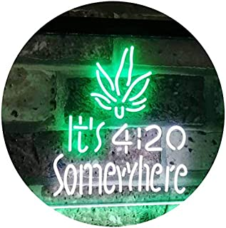 ADVPRO Marijuana It's 4:20 Somewhere Weed High Life Dual Color LED Neon Sign White & Green 16