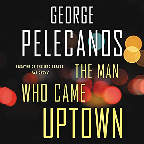 The Man Who Came Uptown  By  cover art