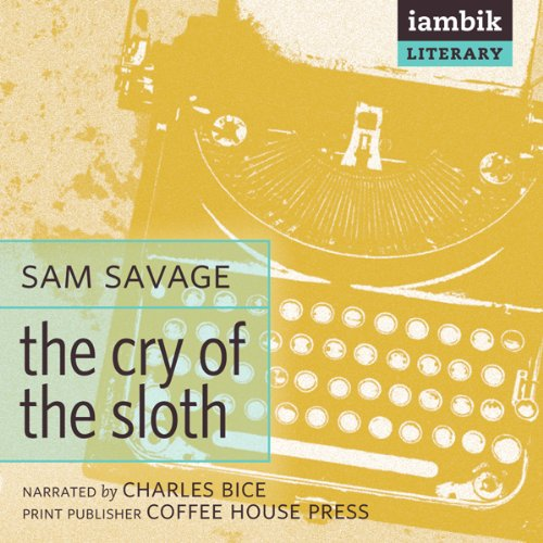 The Cry of the Sloth audiobook cover art