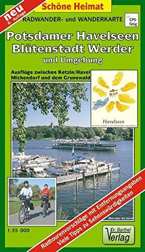 Radwander- und Wanderkarte Potsdamer Havelseen, Blütenstadt Werder und Umgebung: Ausflüge zwischen Ketzin, Michendorf und dem Grunewald. 1:35000 (Schöne Heimat)