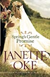 Spring's Gentle Promise (Seasons of the Heart)