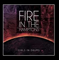 Girls in Drums by Fire in the Hamptons