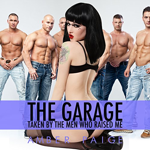 The Garage: Taken by the Men Who Raised Me audiobook cover art