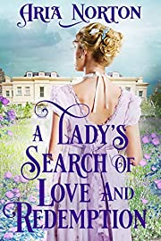A Lady's Search of Love and Redemption: A Historical Regency Romance Book