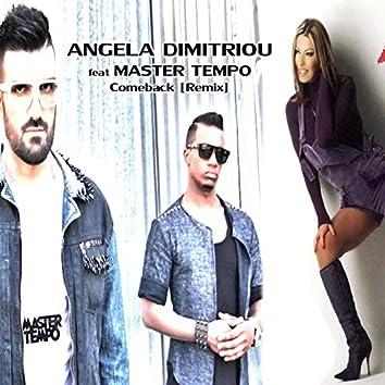 Come Back (Master Tempo Remix)