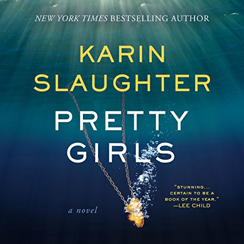 Pretty Girls Audiobook By Karin Slaughter cover art