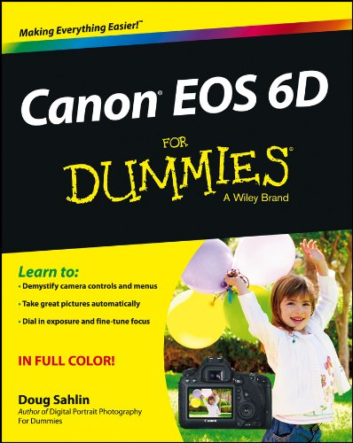 Canon EOS 6D For Dummies (English Edition)