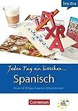 Lextra - Spanisch - Jeden Tag ein bisschen Spanisch - A1-B1: Selbstlernbuch