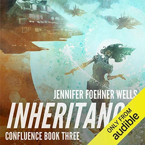 Inheritance: Confluence, Book 3