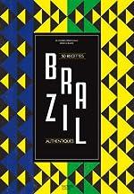 Brazil - 50 recettes authentiques de Fa PERSONNAZ