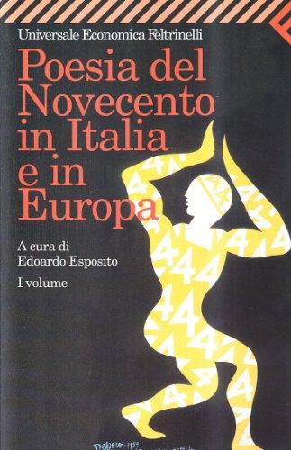 Poesia del Novecento in Italia e in Europa: 1