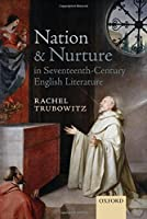 Nation and Nurture in Seventeenth-Century English Literature
