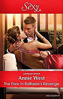 The Flaw In Raffaele's Revenge by [Annie West]