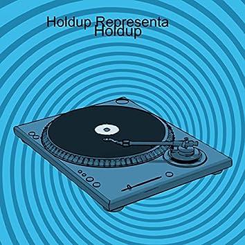 Holdup Representa