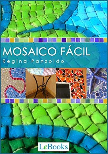 Mosaico fácil (Coleção Artesanato) (Portuguese Edition)