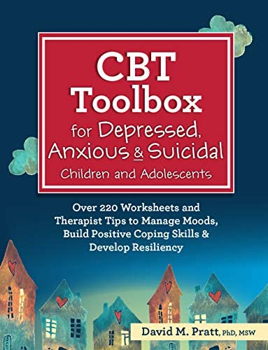 CBT Toolbox for Depressed Anxious Suicidal Children and Adolescents Over 220 Worksheets and product image